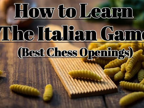 The Italian Game - How to Learn Chess Openings (ChessLoversOnly))