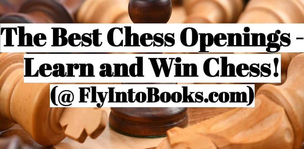 Best Chess Opening - Learn and Win Chess (ChessLoversOnly)